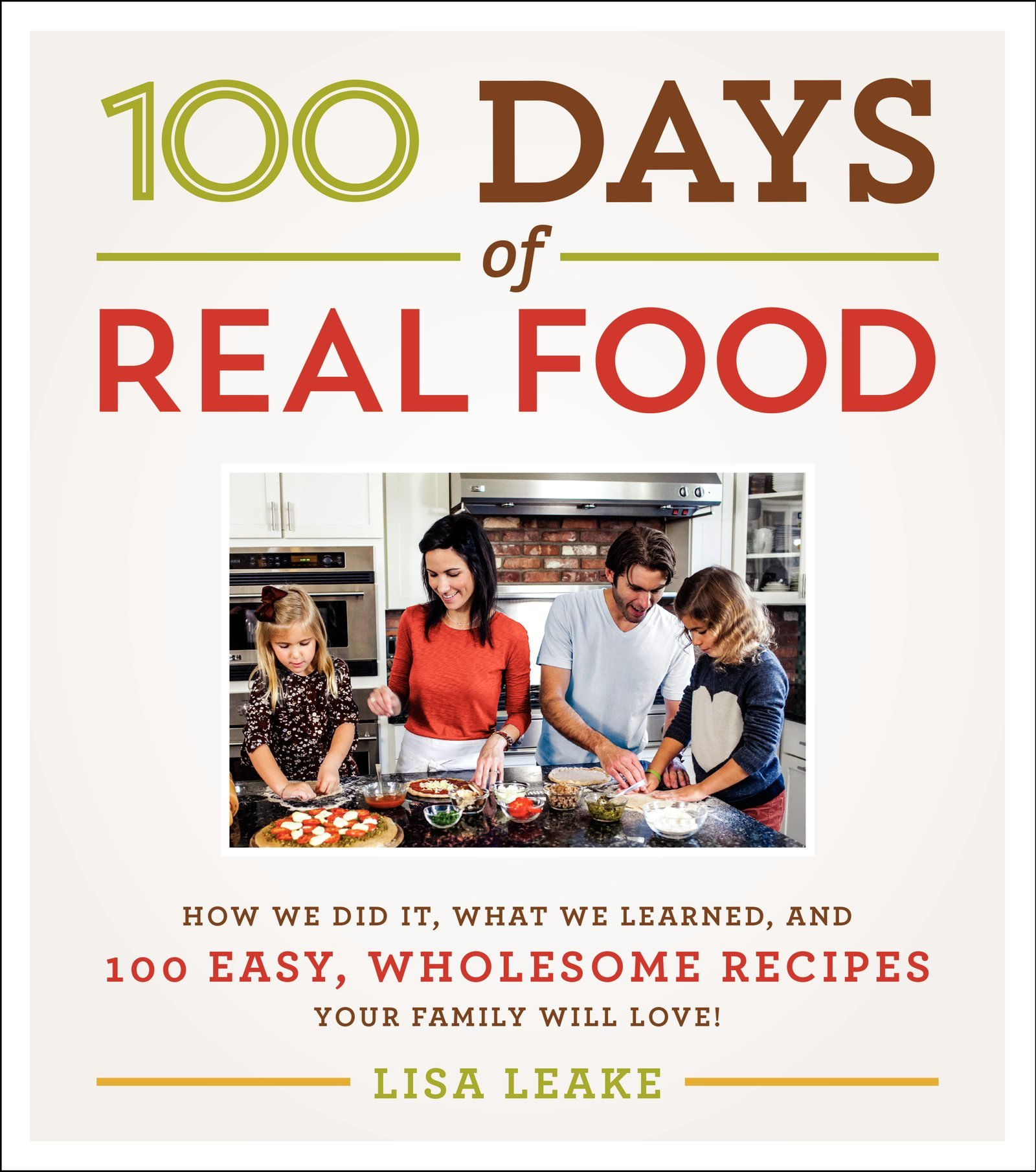 100 days of real food cookbook