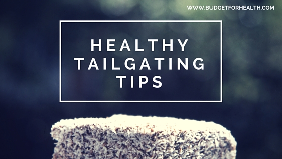 college football healthy tailgating tips
