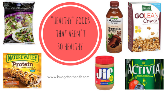 healthy foods that aren't healthy