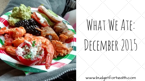 What We Ate-December 2015